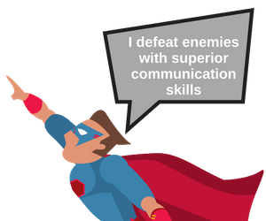 Communication is a super power