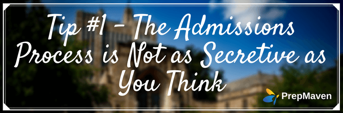 The Admissions Process is Not as Secretive as You Think