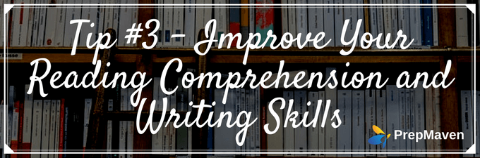 Improve Your Reading Comprehension and Writing Skills