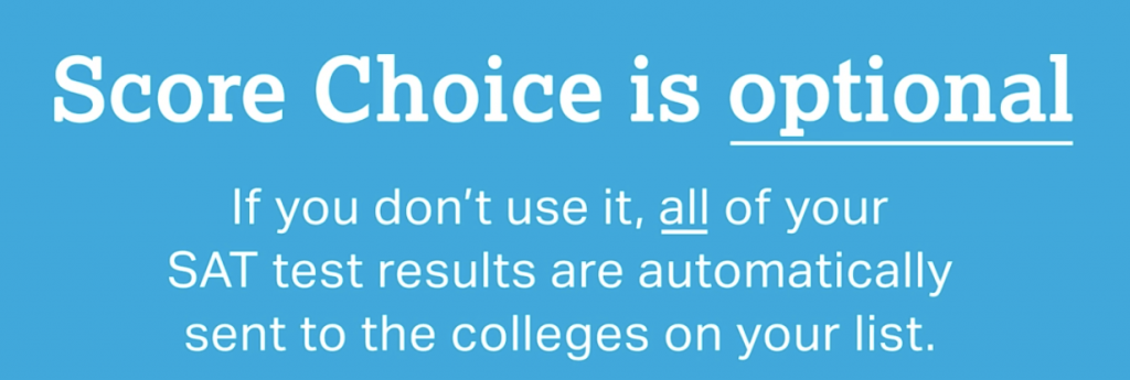 Score Choice is Optional_The College Board