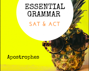 Apostrophes_SAT and ACT Grammar