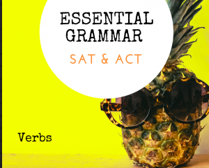 Verbs on the SAT/ACT