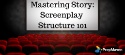 Mastering Story_ Screenwriting 101