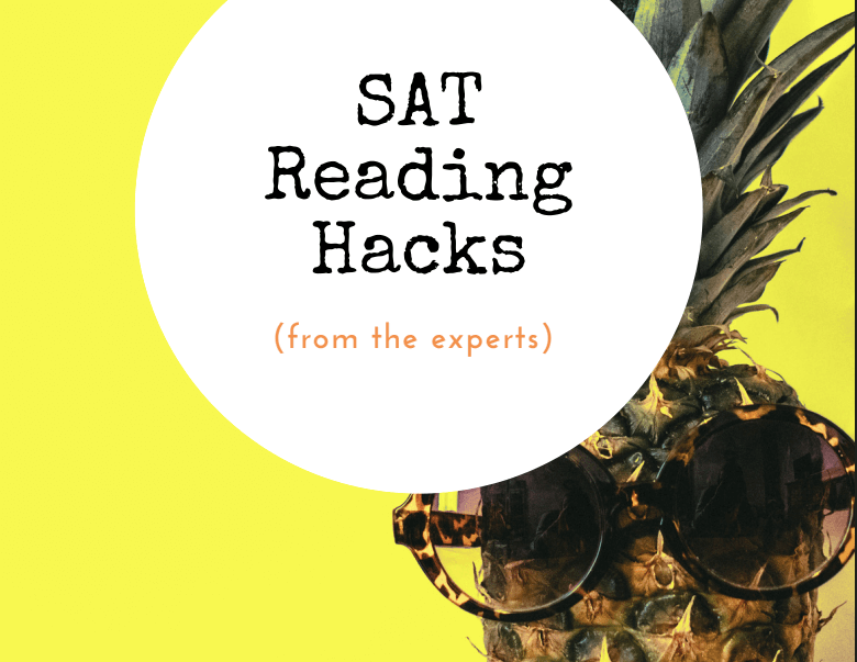 SAT Reading Tips and Hacks