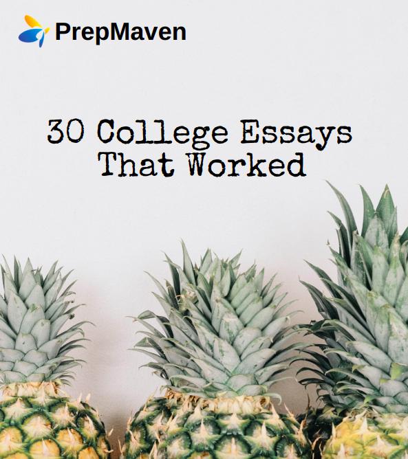 30 College Essays That Worked_PrepMaven